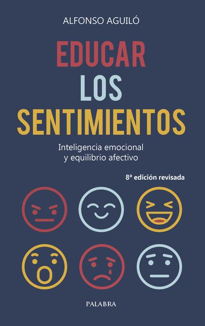 EDUCAR LOS SENTIMIENTOS                                                         INTELIGENCIA EM