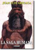 LA SAGA HUMANA: UNA LARGA HISTORIA