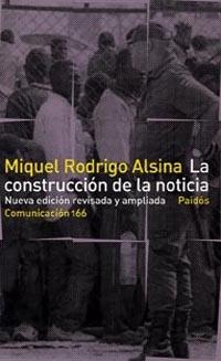 LA CONSTRUCCIÓN DE LA NOTICIA