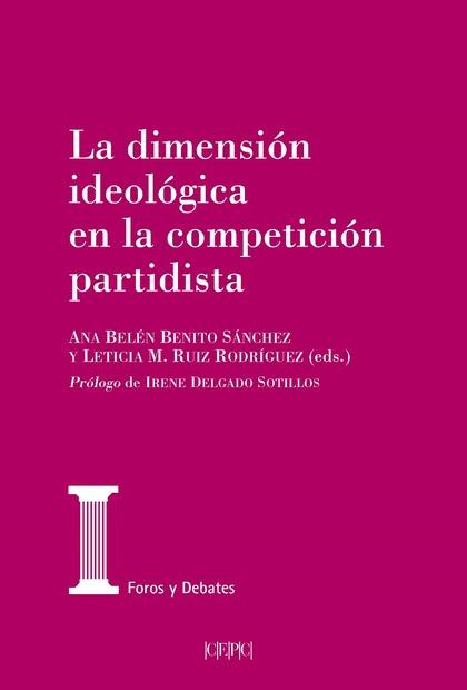 DIMENSION IDEOLOGICA EN LA COMPETICION PARTIDISTA.