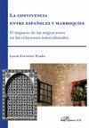 LA CONVIVENCIA ENTRE ESPAÑOLES Y MARROQUÍES : EL IMPACTO DE LAS MIGRACIONES EN LAS RELACIONES I
