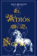 EL ADIÓS DE LA NOVIA