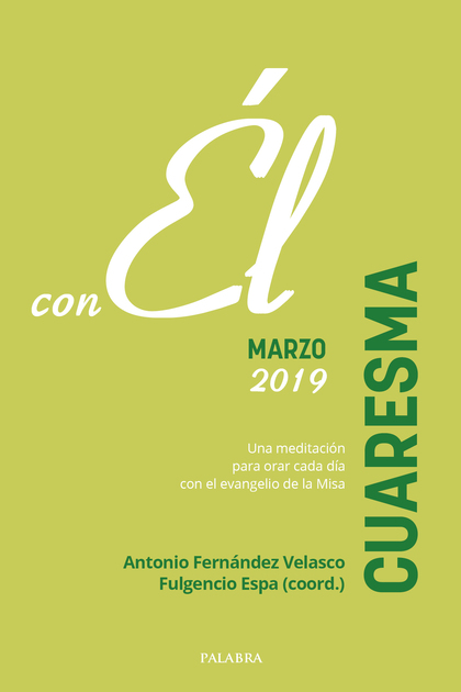 CUARESMA 2019 CON ÉL MARZO.