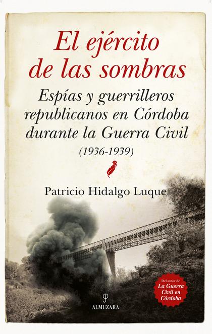 EJÉRCITO DE LAS SOMBRAS,EL. ESPÍAS Y GUERRILLEROS
