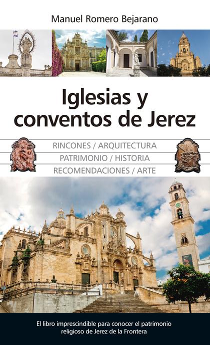 IGLESIAS Y CONVENTOS DE JEREZ.