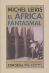 EL ÁFRICA FANTASMAL: DE DAKAR A YIBUTI (1931-1933)