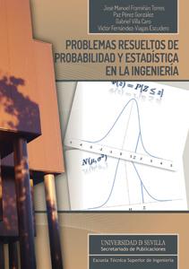 PROBLEMAS RESUELTOS DE PROBABILIDAD Y ESTADÍSTICA EN LA INGENIERÍA 2ª EDICIÓN.