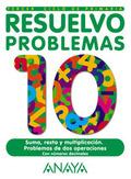 RESUELVO PROBLEMAS, EDUCACIÓN PRIMARIA, 3 CICLO. CUADERNO 10