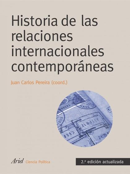 HISTORIA DE LAS RELACIONES INTERNACIONALES CONTEMPORÁNEAS