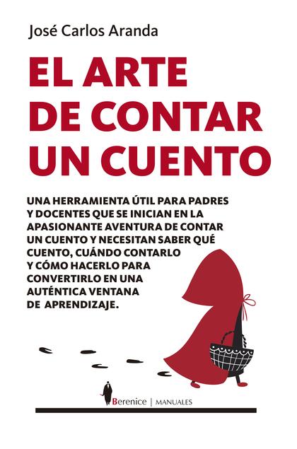 ARTE DE CONTAR UN CUENTO, EL.