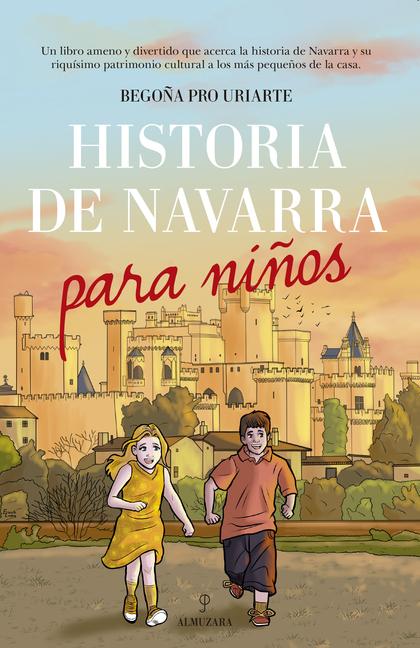 HISTORIA DE NAVARRA PARA NIÑOS.