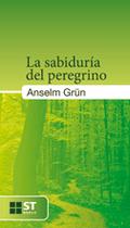 073 - LA SABIDURÍA DEL PEREGRINO..