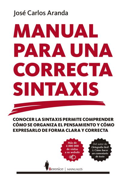 MANUAL PARA UNA CORRECTA SINTAXIS.