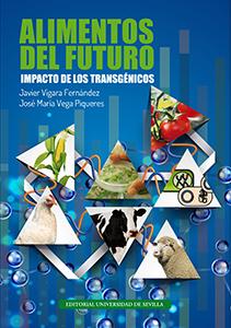 ALIMENTOS DEL FUTURO.                                                           IMPACTO DE LOS
