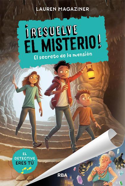 RESUELVE EL MISTERIO #1. EL SECRETO DE LA MANSIÓN.