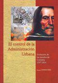 EL CONTROL DE LA ADMINISTRACIÓN URBANA : EVOLUCIÓN DE LOS JURADOS DE CÓRDOBA (1297-1834)