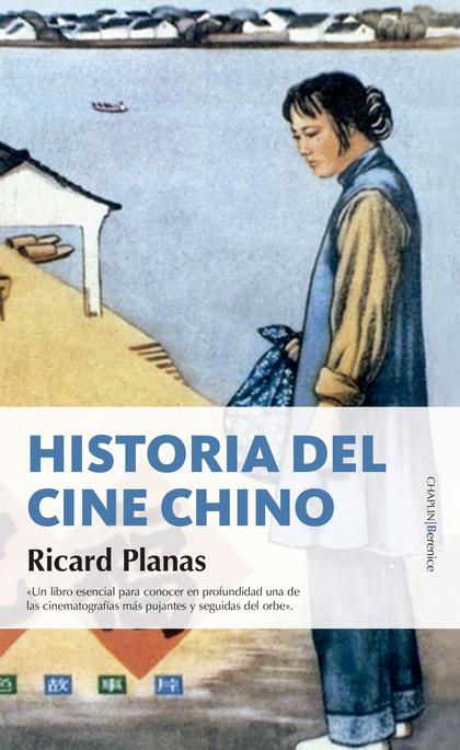 HISTORIA DEL CINE CHINO.