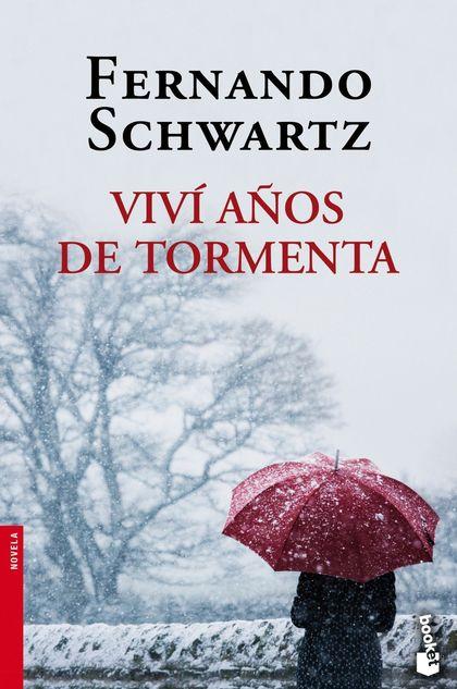 VIVÍ AÑOS DE TORMENTA.