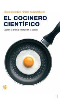 EL COCINERO CIENTÍFICO: CUANDO LA CIENCIA SE METE EN LA COCINA