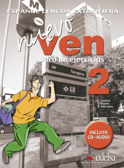 NUEVO VEN 2 - LIBRO DE EJERCICIOS + CD AUDIO