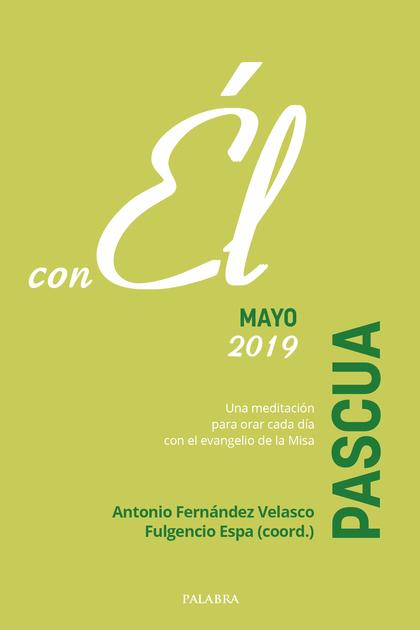 PASCUA 2019,CON EL.
