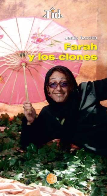 FARAH Y LOS CLONES