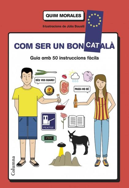 Com ser un bon català