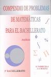 COMPENDIO DE PROBLEMAS DE MATEMÁTICAS PARA EL BACHILLERATO. ANÁLISIS