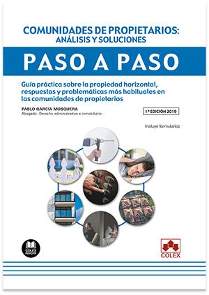 COMUNIDADES DE PROPIETARIOS: ANÁLISIS Y SOLUCIONES. PASO A PASO                 GUÍA PRÁCTICA S