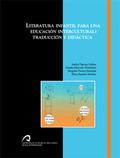 LITERATURA INFANTIL PARA UNA EDUCACIÓN INTERCULTURAL : TRADUCCIÓN Y DIDÁCTICA