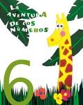 LA AVENTURA DE LOS NÚMEROS 6, EDUCACIÓN INFANTIL