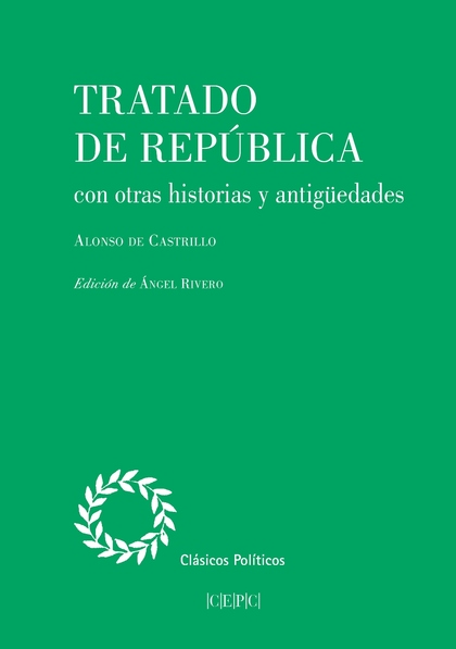 TRATADO DE REPUBLICA CON OTRAS HISTORIAS Y ANTIGUE