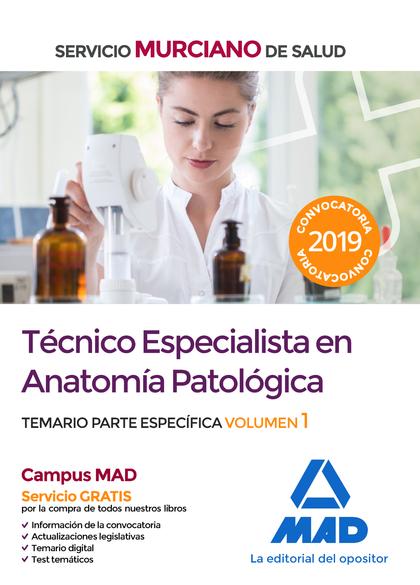 TÉCNICO ESPECIALISTA EN ANATOMÍA PATOLÓGICA DEL SERVICIO MURCIANO DE SALUD. TEMA