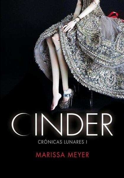CINDER (LAS CRÓNICAS LUNARES 1).