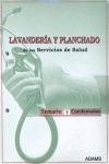 LAVANDERÍA Y PLANCHADO, SERVICIOS DE SALUD. TEMARIO Y CUESTIONARIOS. ADAMS