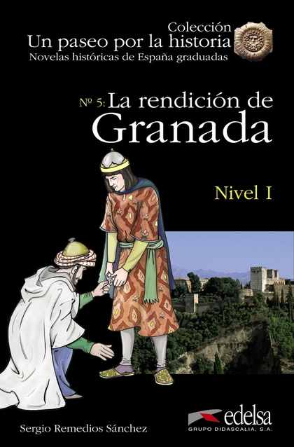 NHG 1 - LA RENDICIÓN DE GRANADA + CD AUDIO