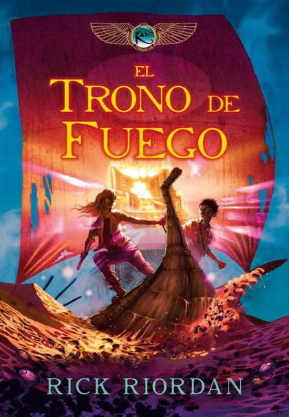 EL TRONO DE FUEGO. LAS CRÓNICAS DE LOS KANE II