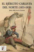 EL EJÉRCITO CARLISTA DEL NORTE (1833-1839).