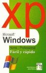 WINDOWS XP FÁCIL Y RÁPIDO