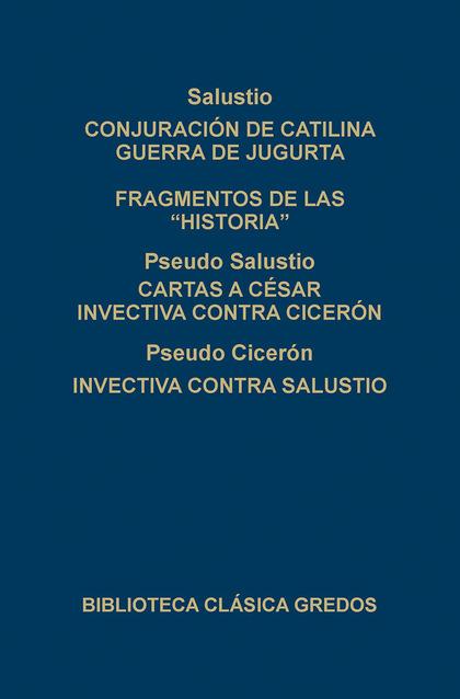 CONJURACION DE CATILINA GUERRA DE JUGURTA FRAGMENTOS HISTORIAS N.246