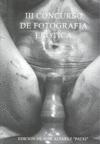 III CONCURSO DE FOTOGRAFÍA ERÓTICA