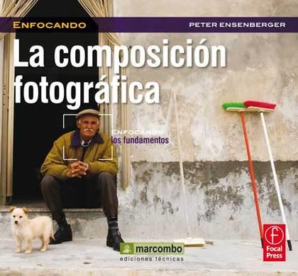 LA COMPOSICIÓN FOTOGRÁFICA.