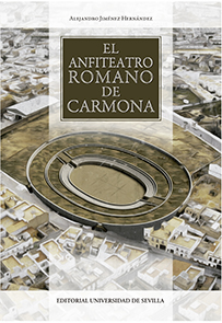 EL ANFITEATRO ROMANO DE CARMONA.