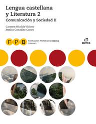 FPB COMUNICACIÓN Y SOCIEDAD II - LENGUA CASTELLANA Y LITERATURA 2.