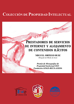 PRESTADORES DE SERVICIOS DE INTERNET Y ALOJAMIENTO DE CONTENIDOS ILÍCITOS