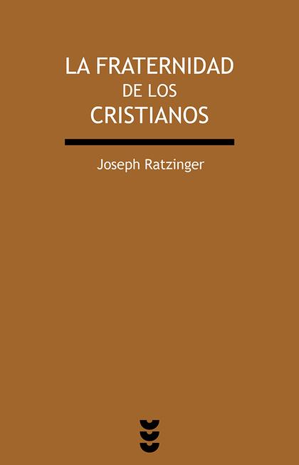 LA FRATERNIDAD DE LOS CRISTIANOS