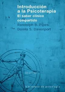 INTRODUCCIÓN A LA PSICOTERAPIA: EL SABER CLÍNICO COMPARTIDO