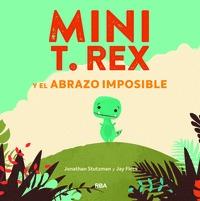 MINI T. REX Y EL ABRAZO IMPOSIBLE.