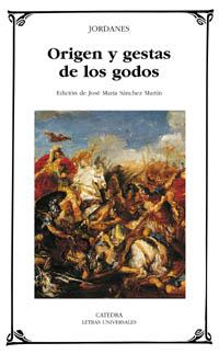 ORIGEN Y GESTAS DE LOS GODOS