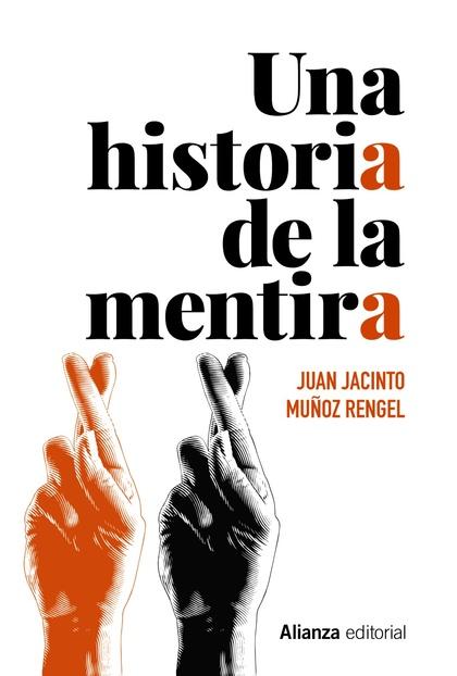 UNA HISTORIA DE LA MENTIRA.